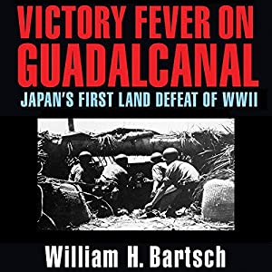 Victory Fever on Guadalcanal Audiobook