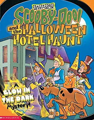 Scooby-Doo! and the Halloween Hotel Haunt: A Glow in the Dark Mystery!