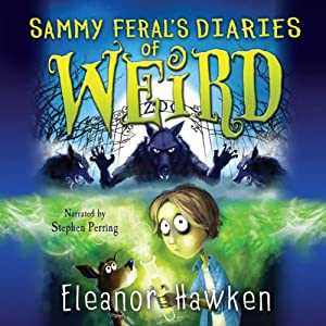 Sammy Feral's Diaries of Weird Audiobook