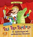 Image de Tri-tra-trallala - Kasperlstücke für einen Spieler. 35 Spielvorlagen mit methodischen Hinweisen - komplett überarbeiteteNeuausgabe