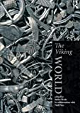 img - for The Viking World (Routledge Worlds) book / textbook / text book