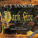 Dark Fire: Shardlake, Book 2 (Unabridged)