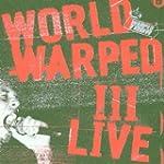 World Warped III Live