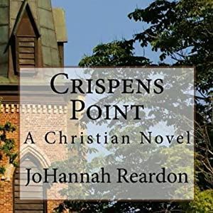 Crispens Point: The Blackberry County Chronicles, Book 1 | [JoHannah Reardon]