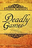 Lindsay Buroker Deadly Games: (The Emperor's Edge, Book 3)