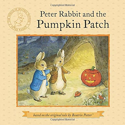 Peter Rabbit and the Pumpkin Patch (The World of Beatrix Potter: Peter Rabbit)