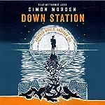 Down Station | Simon Morden