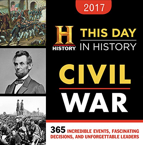 2017-history-channel-this-day-in-history-civil-war-boxed-calendar-365-incredible-events-fascinating-