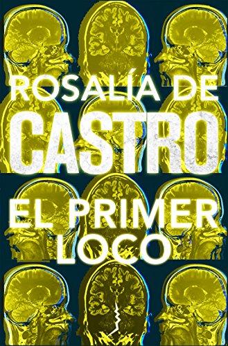 Portada del libro El primer loco de Rosalía de Castro