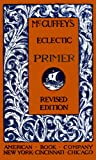 img - for McGuffey's Eclectic Primer (Illustrated) (McGuffey's Reader) book / textbook / text book