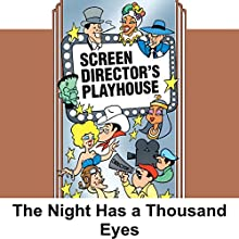 Screen Director's Playhouse: The Night Has a Thousand Eyes Radio/TV Program by Milton Geiger Narrated by Jimmy Wallington, Edward G. Robinson, Paul Frees