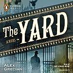 The Yard | Alex Grecian
