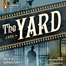 The Yard Audiobook by Alex Grecian Narrated by Toby Leonard Moore