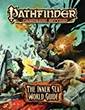 Pathfinder: Campaign Setting, The Inner Sea World Guide (1601252692) by Baker, Keith