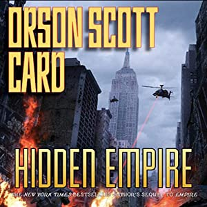 Hidden Empire: The Empire Duet, Part 2 | [Orson Scott Card]