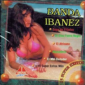 """Banda Ibanez """"15 Super Exitos"""""""