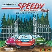 Die geheime Mutprobe (Speedy, das kleine Rennauto) | Nadja Fendrich