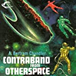 Contraband from Otherspace: John Grimes, Book 17 (       UNABRIDGED) by A. Bertram Chandler Narrated by Aaron Abano