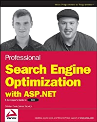 Professional Search Engine Optimization with ASP.NET: A Developer's Guide to SEO (Wrox Professional Guides)