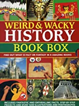 Weird & Wacky History Book Box: Find out what is fact or fantasy in 8 amazing books: Pirates, Witches and Wizards, Monsters, Mummies and Tombs, The  The Wild Wes,t North American Indians