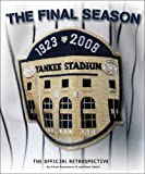 Yankee Stadium: The Final Season (0982051212) by Mark Vancil