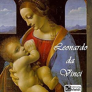 Leonardo da Vinci (Berühmte Maler) Hörbuch