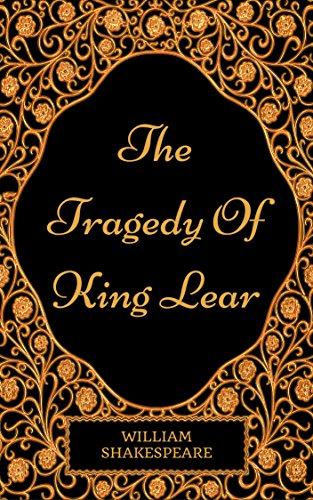 the-tragedy-of-king-lear-by-william-shakespeare-illustrated-english-edition