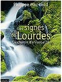 SIGNES DE LOURDES (LES)
