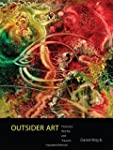 Outsider Art: Visionary Worlds and Tr...