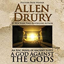 A God Against the Gods Audiobook by Allen Drury Narrated by DW Draffin