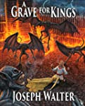 A Grave for Kings (Torchlight Histori...