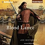Blood Lance: A Crispin Guest Medieval Noir, Book 5 (       UNABRIDGED) by Jeri Westerson Narrated by Michael Page