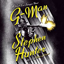G-Man: Bob Lee Swagger, Book 10 Audiobook by Stephen Hunter Narrated by R. C. Bray