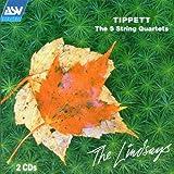 Tippett: The 5 String Quartets (The Lindsays)