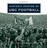 img - for Historic Photos of USC Football book / textbook / text book