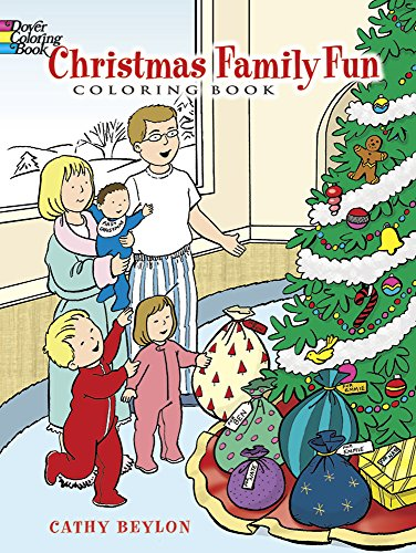 Christmas Family Fun Coloring Book (Dover Holiday Coloring Book)