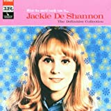 What the World Needs Now is: The Definitive Collectionby Jackie DeShannon