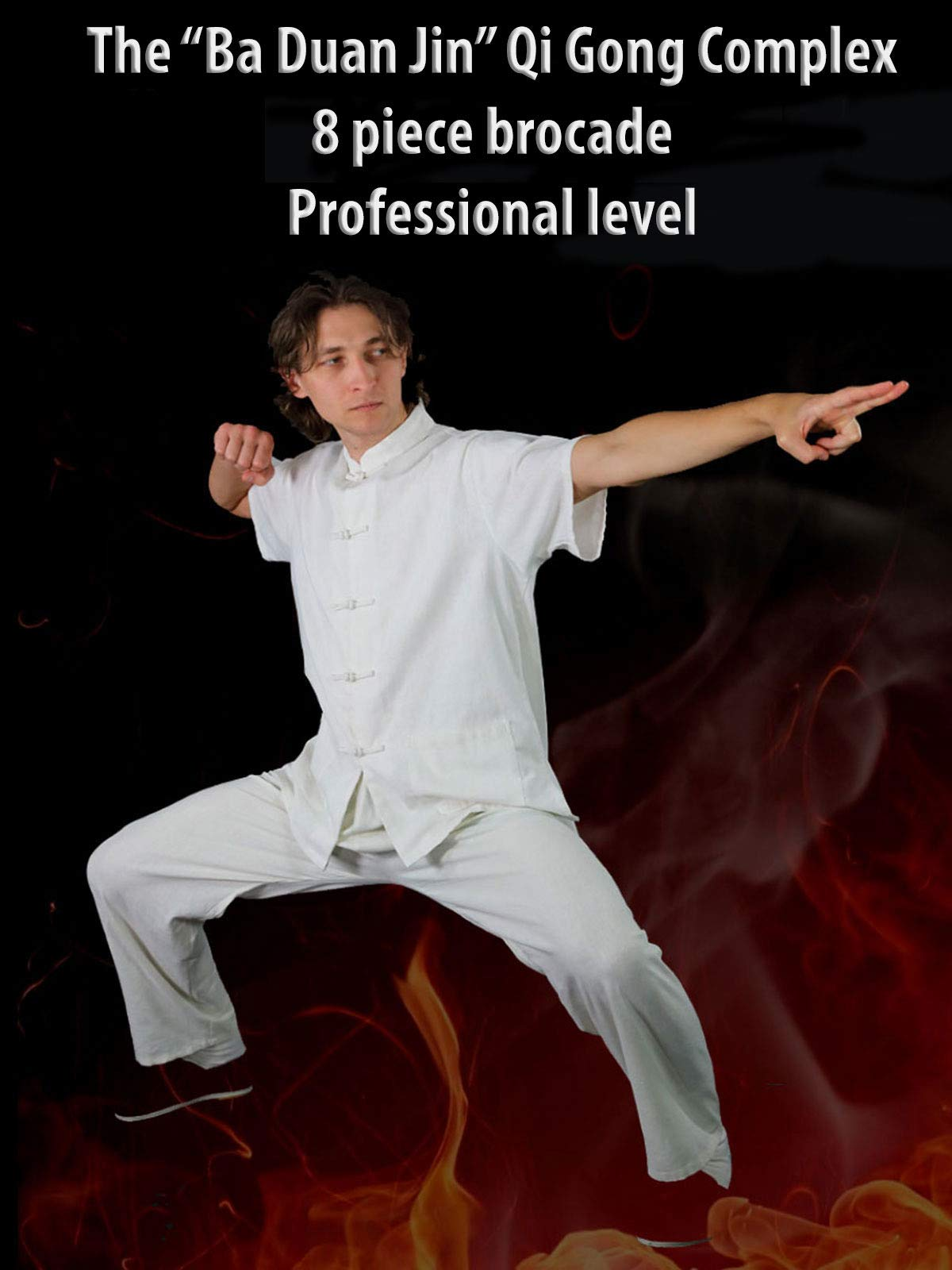 "The ""Ba Duan Jin"" Qi Gong complex. 8 piece brocade. Professional level"