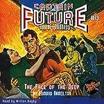 The Face of the Deep: Captain Future #13 | Edmond Hamilton, Radio Archives