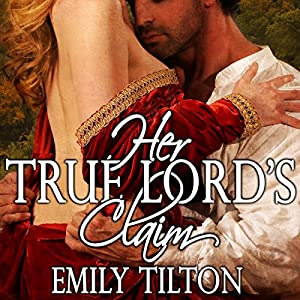Her True Lord's Claim Audiobook