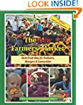 The New Farmers' Market: Farm-Fresh I...