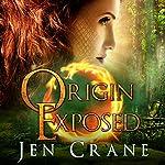 Origin Exposed: Descended of Dragons, Book 2 | Jen Crane