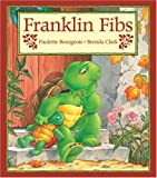 Franklin Fibs (1550740385) by Paulette Bourgeois