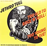 Too Old To Rock 'n' Roll: Too Young to Die! RSD Exclusive Release LP