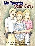 My Parents Open Carry: An Open Carry Adventure