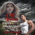Off Limits: A Teen Romance short story   Rita Hestand