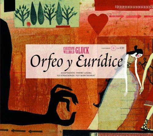 Orfeo y Eurídice (Opera Prima (hipotesi)) - Pedro Azara / Pep Montserrat  - Opera ilustrada