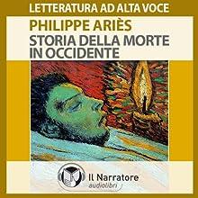 Storia della morte in occidente Audiobook by Philippe Ariès Narrated by Eugenio Farn