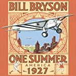 One Summer: America 1927 | Bill Bryson