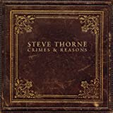 Crimes & Reasons Import Edition by Steve Thorne (2012) Audio CD